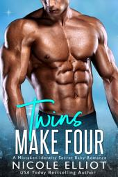 Twins Make Four: A Mistaken Identity Romance