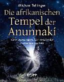 Die afrikanischen Tempel der Anunnaki PDF