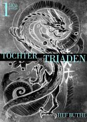 Töchter der Triaden - Band1