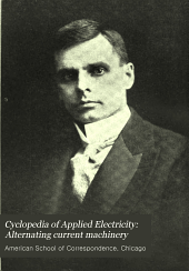 Cyclopedia of Applied Electricity: Alternating current machinery