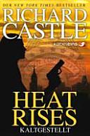Castle 03  Heat Rises   Kaltgestellt PDF