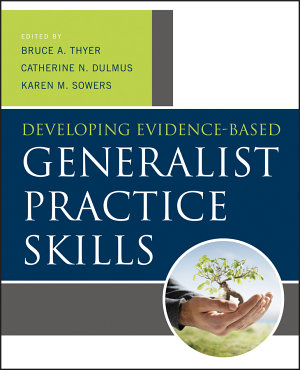 Developing Evidence Based Generalist Practice Skills