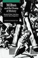 Milton and the Drama of History PDF