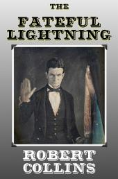 The Fateful Lightning