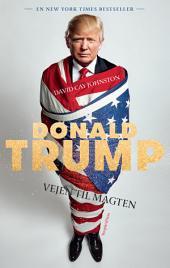 Donald Trump: Vejen til magten