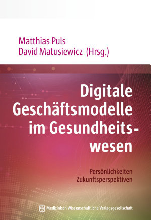 Digitale Gesch  ftsmodelle im Gesundheitswesen PDF