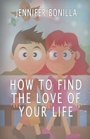 How to Find the Love of Your Life PDF