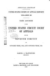 United States Courts of Appeals Reports: Cases Adjudged in the United States Circuit Court of Appeals, Volume 24