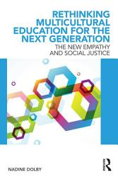 Rethinking Multicultural Education for the Next Generation PDF