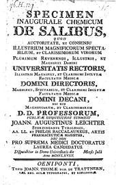 Specimen inaugurale chemicum de salibus