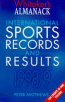 Whitaker s Almanack International Sports Records and Results 1998 9 PDF