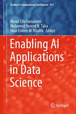 Enabling AI Applications in Data Science
