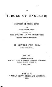 The judges of England: with sketches of of their lives and miscellaneous notices connected with the courts at Westminster from the time of the conquest, Volume 4