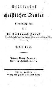 Bibliothek christlicher Denker: Bd. Johann Georg Hamann. Friedrich Heinrich Jacobi
