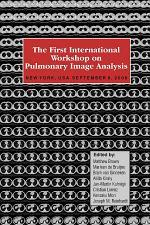 The First International Workshop on Pulmonary Image Analysis
