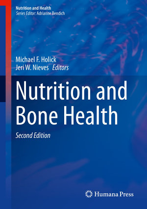 Nutrition and Bone Health