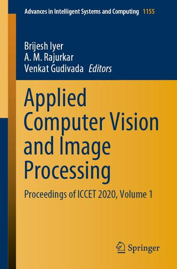 Applied Computer Vision and Image Processing PDF