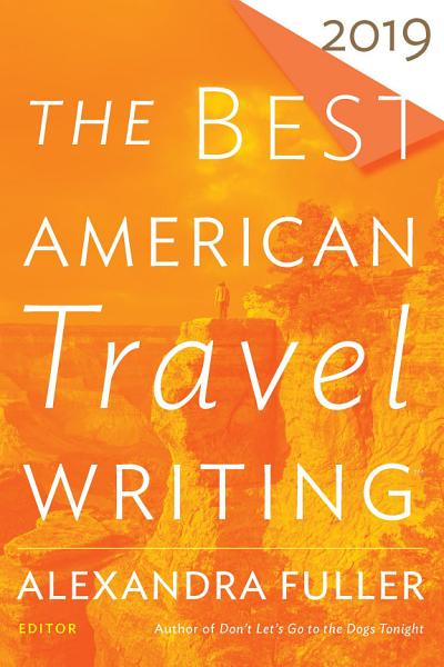 Download The Best American Travel Writing 2019 Book