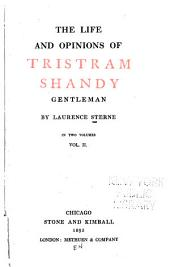 The Life and Opinions of Tristram Shandy, Gentleman: Volume 2