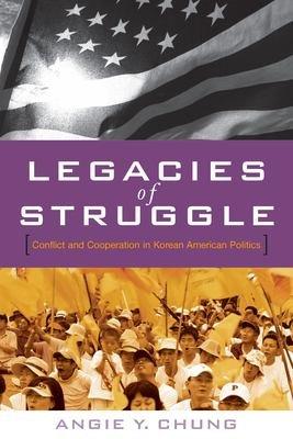 Legacies of Struggle
