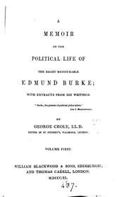 A memoir of the political life of ... Edmund Burke
