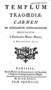 Templum tragoediae: Carmen ...