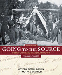 Going to the Source  Volume 1  To 1877 Book