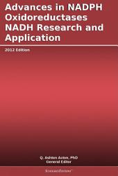Advances in NADPH Oxidoreductases NADH Research and Application: 2012 Edition