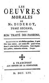 Les Oeuvres Morales: Contenant Son Traité De L'Amitié Et Celui Des Passions. 2