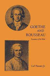 Goethe and Rousseau: Resonances of the Mind