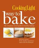 Cooking Light Way To Bake Book PDF