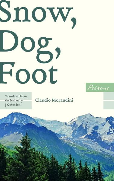 Download Snow  Dog  Foot Book
