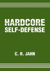 Hardcore Self-Defense