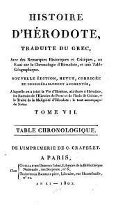 Histoire d'Hérodote,: Traduite du grec, avec des remarques historiques et critiques, un essai sur la chronologie d'Hérodote, et une table géographique