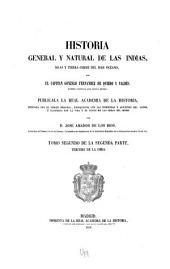 Historia general y natural de las Indias, islas y tierrafirme del mar océano: Volumen 3