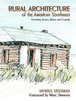 Rural Architecture of Northern New Mexico and Southern Colorado