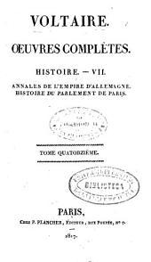 Oeuvres complètes: Annales de lEmpire d'Allemagne. Histoire du Parlement de Paris. Histoire-VII., Volume14