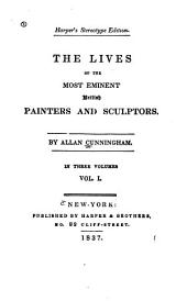 The lives of the most eminent British painters and sculptors: Volume 1