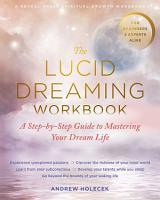 The Lucid Dreaming Workbook PDF
