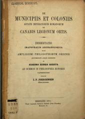 De municipiis et coloniis aetate imperatorum Romanorum ex canabis legionum ortis