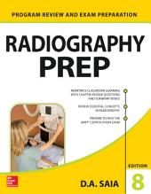 Radiography PREP (Program Review and Exam Preparation), 8th Edition: Edition 8