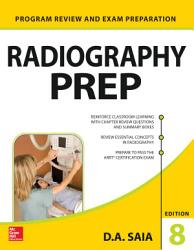 Radiography Prep Program Review And Exam Preparation 8th Edition Book PDF