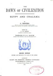 The Dawn of Civilization: Egypt and Chald©Œa