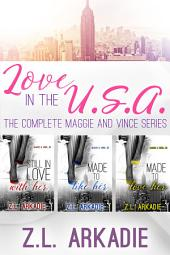 The Complete Maggie & Vince Series: LOVE in the USA