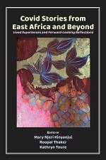 Covid Stories from East Africa and Beyond