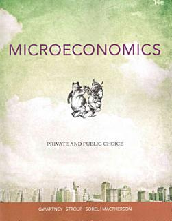 Microeconomics  Private and Public Choice Book