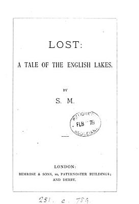 Lost  a tale of the English lakes  by S M  PDF