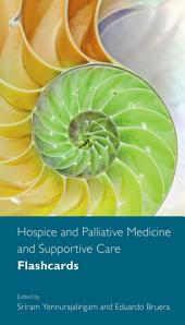 Hospice and Palliative Medicine and Supportive Care Flashcards