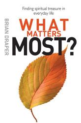 What Matters Most Book PDF