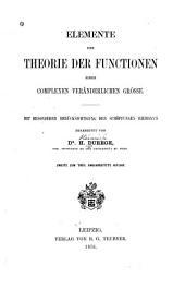 Elemente der Theorie der Functionen einer complexen veränderlichen Grösse: Mit besonderer Berücksichtigung der Schöpfungen Riemann's